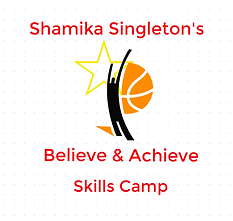 Shamika Singleton Believe and Achieve Skills Camp