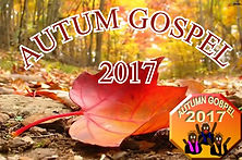 AUTUMN GOSPEL2017.jpg