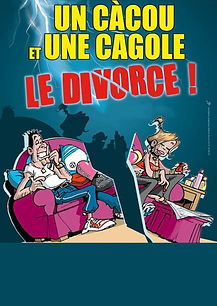 Affiche cacou cagole divorce.jpg