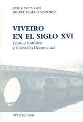 Viveiro. Historia. Siglo XVI. Archivos. Documentación
