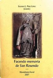 San Rosendo. Diócesis de Mondoñedo-Ferrol. Biografías. Celanova. Dumio
