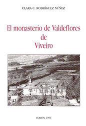 Viveiro. Monasterio de Valdeflores. Dominicas. Patrimonio. Galicia. Órdenes religiosas