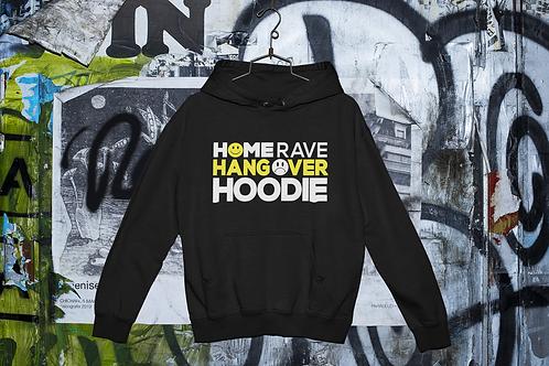 Home Rave Hangover Hoodie