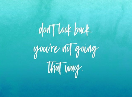 Don't Look Back...