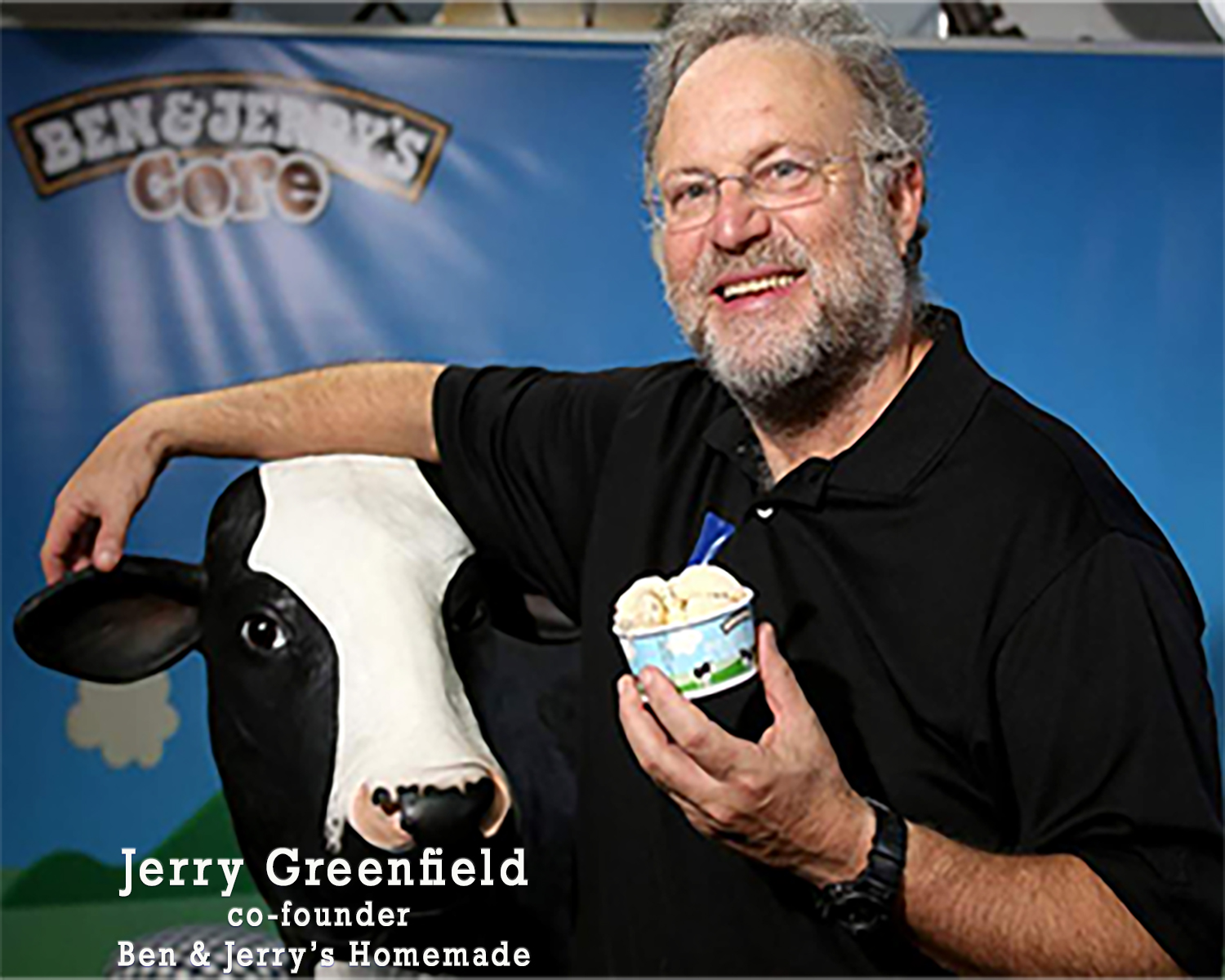 Jerry Greenfield, Co-Founder, Ben & Jerry's Homemade