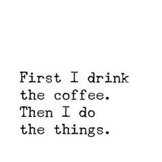 Coffee is a Must