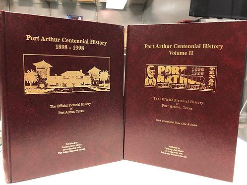 Port Arthur Centennial History Books (Vol I and II)