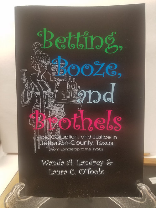 Betting, Booze, and Brothels