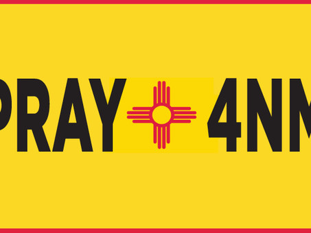 Special prayers for New Mexico on the 10th of every month