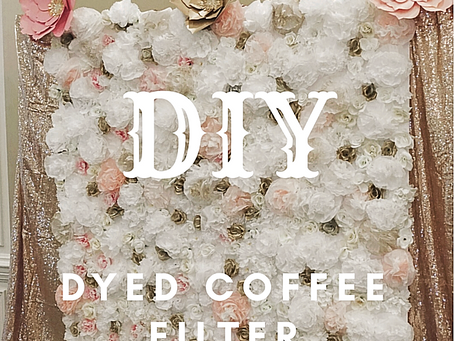 || DIY ||  Dying Coffee Filters to make Flowers- The EASY Way