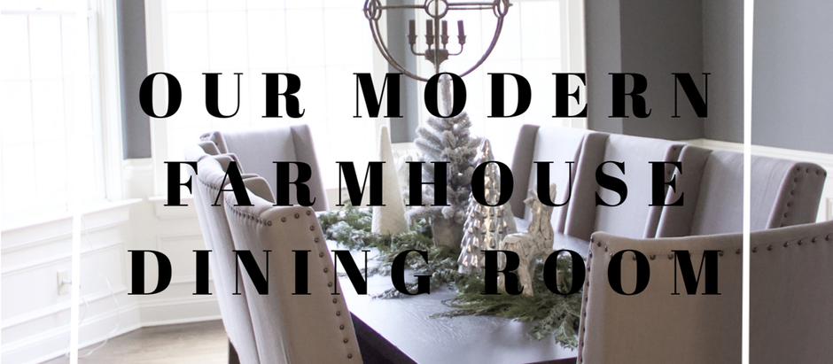 Our Modern Farmhouse Dining Room