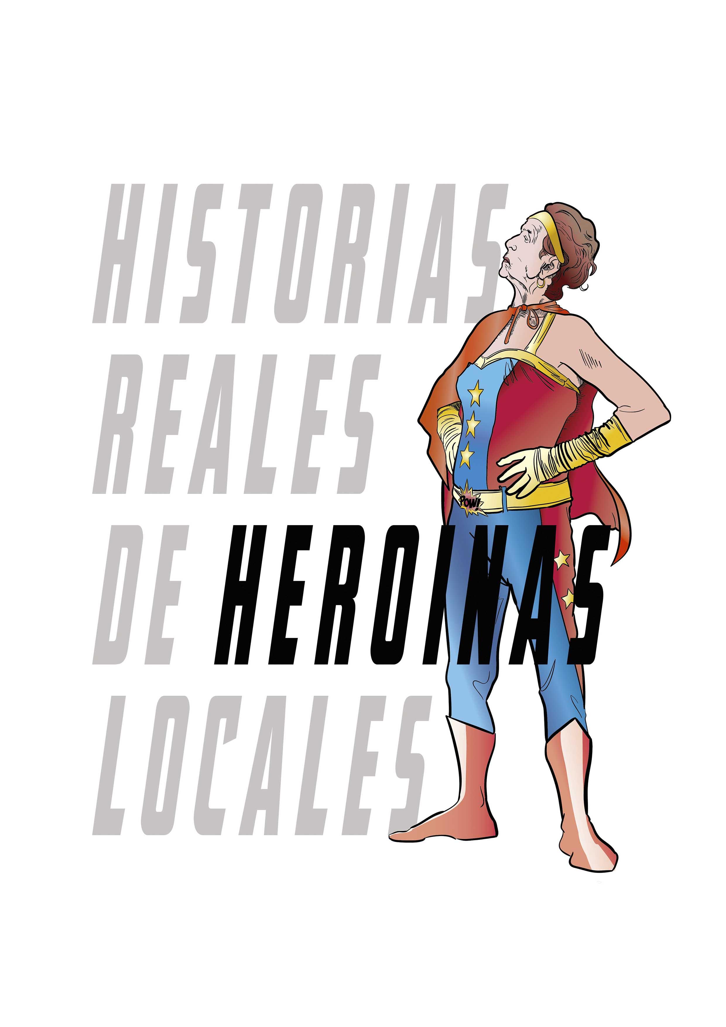 True Stories of Local Heroines