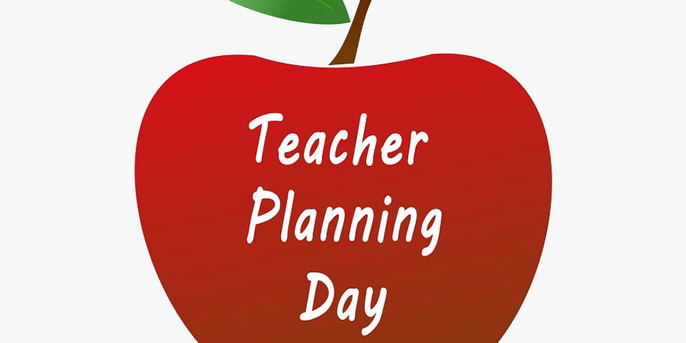 NO SCHOOL - Teacher Planning Day