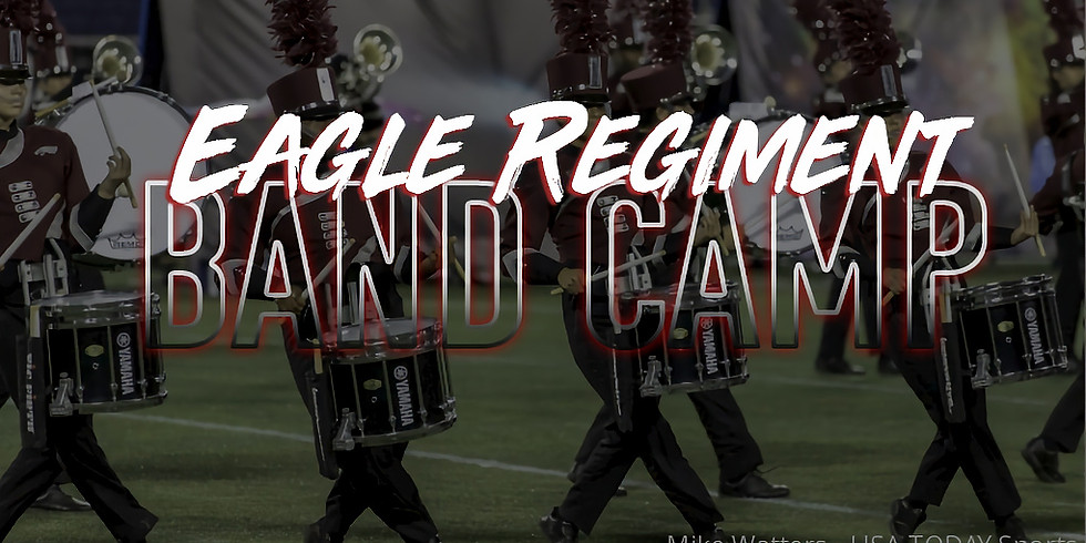 EAGLE REGIMENT BAND CAMP