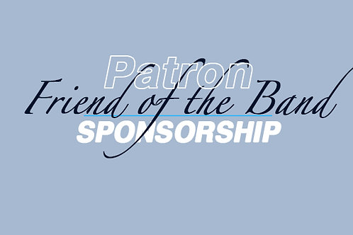 Patron Corporate Sponsor-FRIEND OF THE BAND
