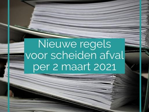 Nieuwe regels voor scheiden afval per 2 maart 2021