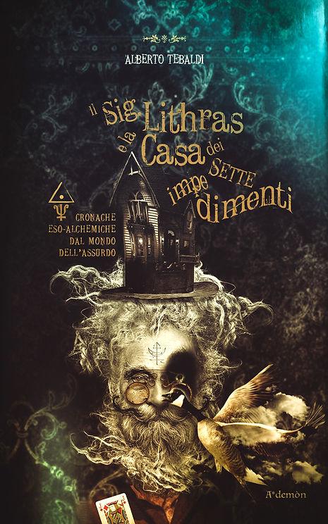 Alberto Tebaldi _ Il Sig Lithras e la Ca