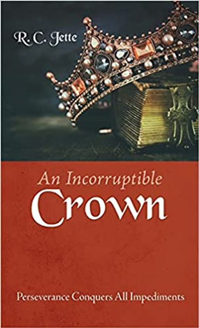 An Incorruptible Crown_Front.jpg