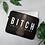 Thumbnail: Bitch Laptop Sleeve