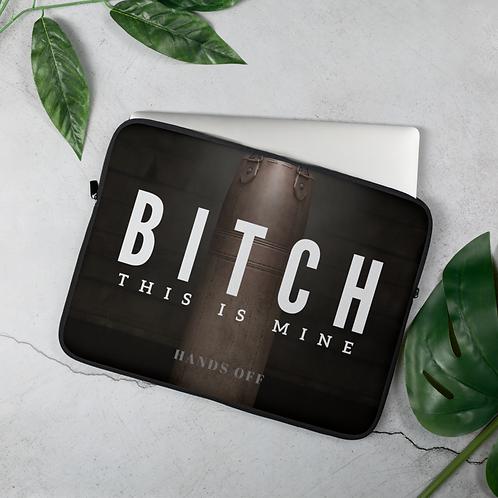 Bitch Laptop Sleeve