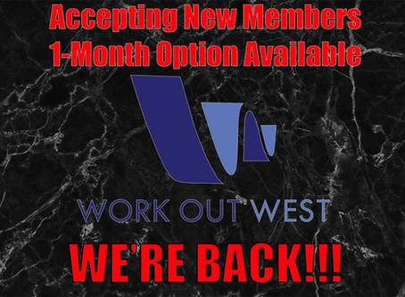 Looking For An Open Gym In Town? Work Out West Is Open!