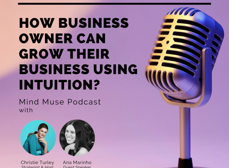 Podcast Interview: How to Use Your Intuition to Grow Your Business?