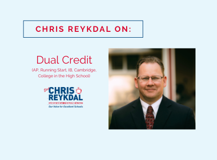 Chris Reykdal on Dual Credit (AP, Running Start, IB, Cambridge, College in the High School)