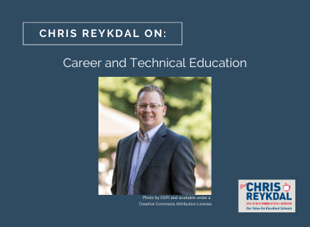 Chris Reykdal on CTE Pathways