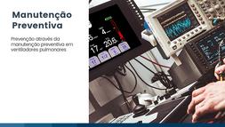 Manutenção preventiva em ventiladores pulmonares