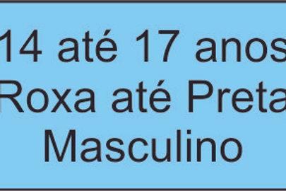 14 até 17anos - Roxa até Preta - Masculino
