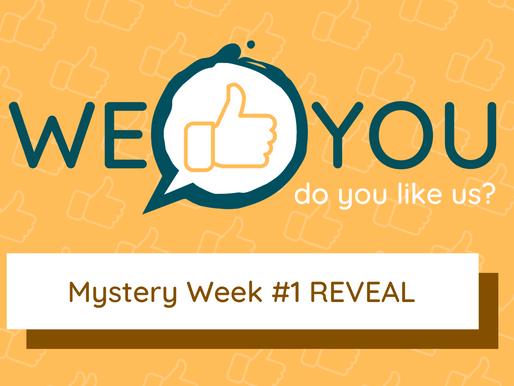 Mystery Week #1 Reveal