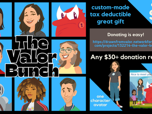 Donate $30 and be part of our Valor Bunch!