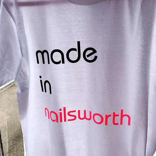 'made in Nailsworth' Tshirt
