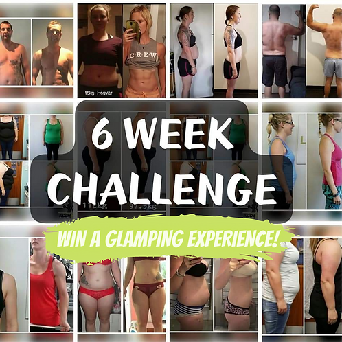 6 WEEK CHALLENGE - Win a Glamping Escape