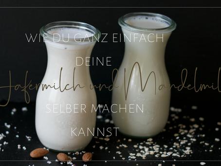 Mandelmilch und Hafermilch ganz einfach selber machen