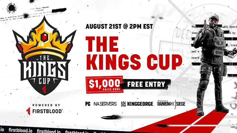 The Kings Cup   Rainbow Six Siege PC Series   August 21st