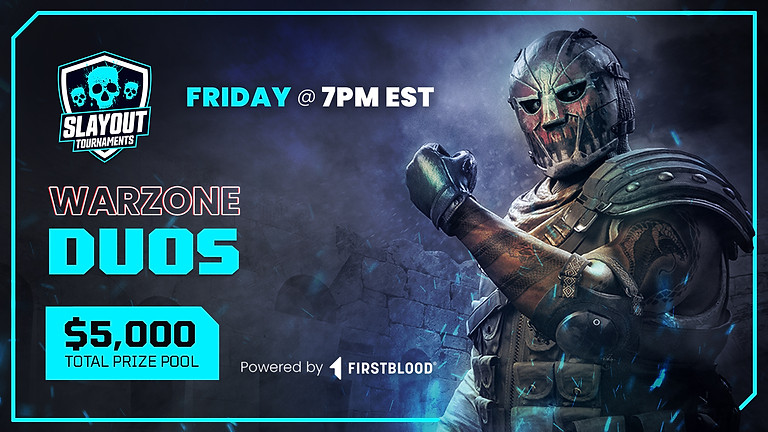 $5,000 Warzone Duos Tournament   July 30th