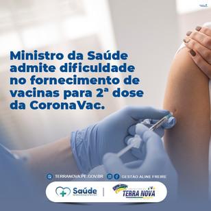Ministro da Saúde admite dificuldade no fornecimento de vacinas para 2ª dose da CoronaVac