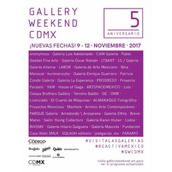 Gallery Weekend CDMX | Nov 9 - 12, 2017.