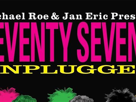 The Seventy Sevens Unplugged