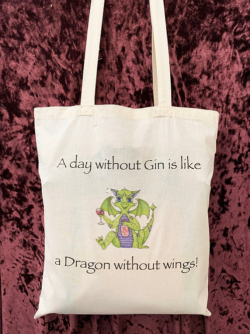 """Dragon Tote Bag (""""A day without Gin is like a Dragon without wings!"""")"""
