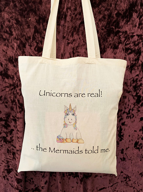 "Unicorn Tote Bag (""Unicorns are real!...The Mermaids told me."")"