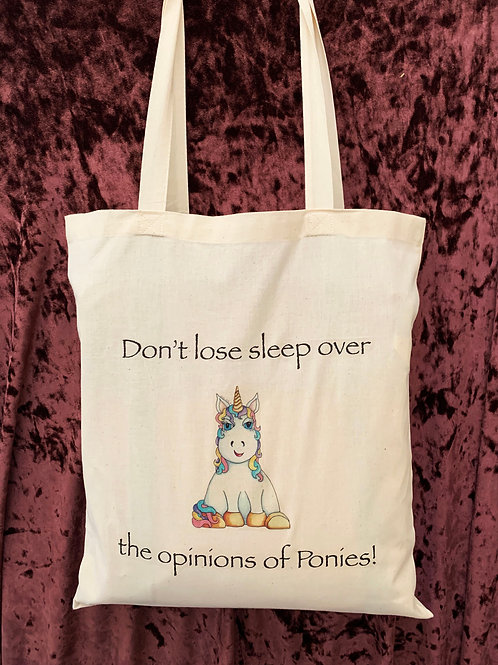 "Unicorn Tote Bag (""Don't lose sleep over the opinions of Ponies!"")"
