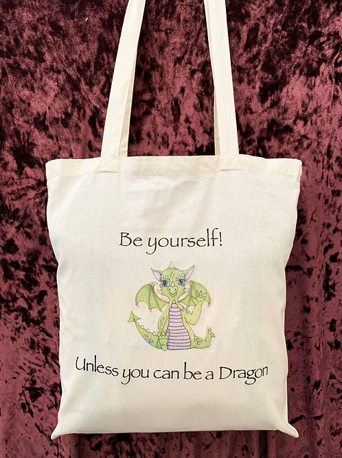 """Dragon Tote Bag (""""Be yourself! Unless you can be a Dragon"""")"""