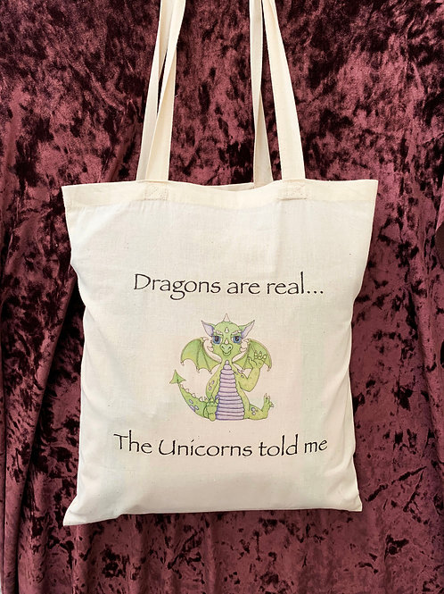 "Dragon Tote Bag (""Dragons are real... The Unicorns told me"")"