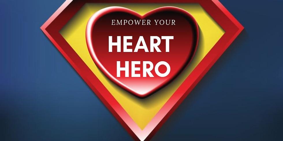 EMPOWER YOUR HEART HERO