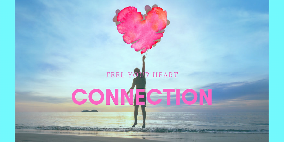 FEEL YOUR HEART CONNECTION