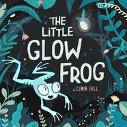 The Little Glow Frog Cover