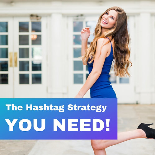 The Hashtag Strategy You Need