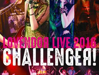 「LoVendoЯ LIVE 2016 ~CHALLENGEЯ!~」